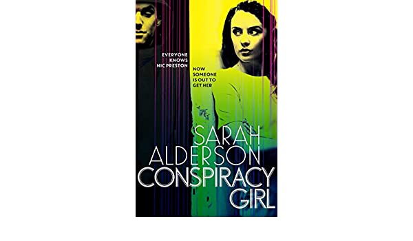 Conspiracy Girl (English Edition) eBook: Sarah Alderson: Amazon.es: Tienda Kindle
