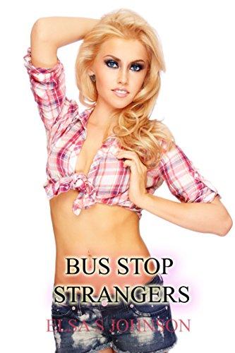 Bus Stop Strangers: Sex In Public