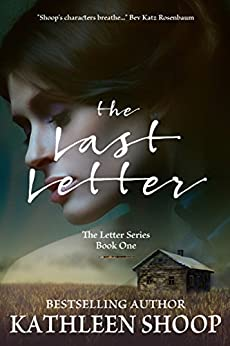 The Last Letter (The Letter Series Book 1) by [Shoop, Kathleen]