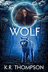 The Wolf: The Prequel (The Keeper Saga)