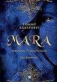 Mara und der Feuerbringer, Band 02: Das Todesmal