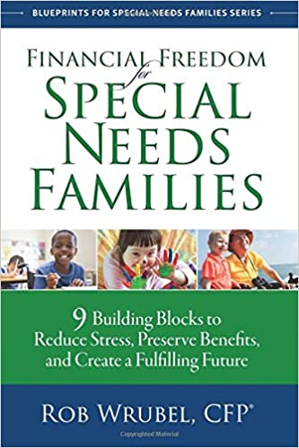 Financial Freedom For Special Needs Families 9 Building Blocks To