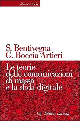 Le teorie delle comunicazioni di massa e la sfida digitale