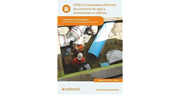 Amazon.com: Instalaciones eficientes de suministro de agua y saneamiento en edificios. ENAC0108 (Spanish Edition) eBook: Bernabé Jiménez Padilla: Kindle ...