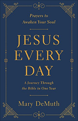 Jesus Every Day: A Journey Through the Bible in One Year (Ten Day Devotion To The Holy Spirit)