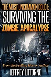 The Most Uncommon Cold I - Surviving the Zombie Apocalypse (English Edition)
