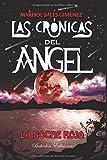 Las crónicas del ángel: La noche roja (Bohodón Ediciones)