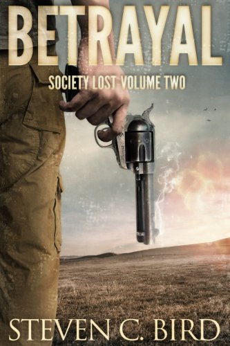 Betrayal: Society Lost, Volume Two (Volume 2)