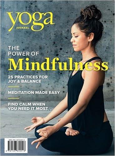 Yoga Journal The Power Of Mindfulness Amazon De Editors Of Yoga Journal The Fremdsprachige Bucher