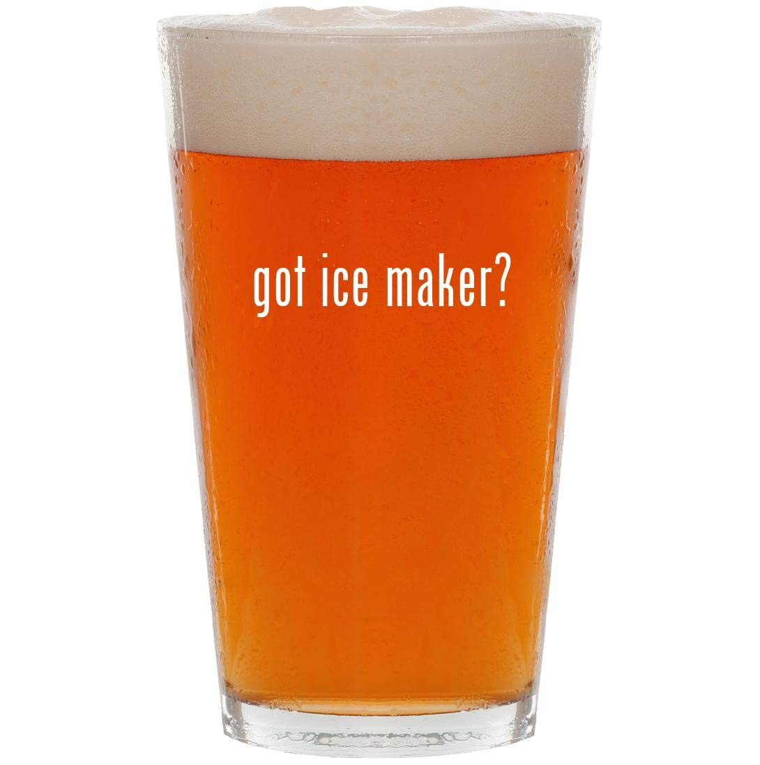 got ice maker? - 16oz Pint Beer Glass