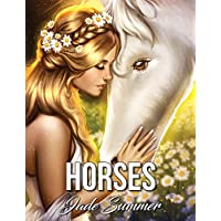 Horses: An Adult Coloring Book with Beautiful Horses, Adorable Ponies, Wild Cowboys, and Western Landscapes for Relaxation