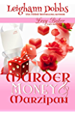 Murder, Money & Marzipan (Lexy Baker Cozy Mystery Series Book 3)