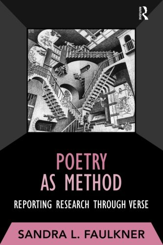 Poetry as Method (Developing Qualitative Inquiry)