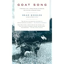 Goat Song: A Seasonal Life, A Short History of Herding, and the Art of Making Cheese