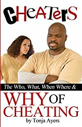 Cheaters: The Who, What, When, Where & Why of Cheating