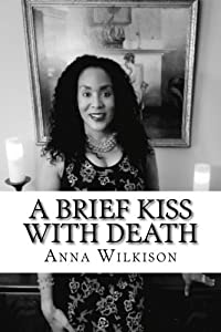 Sweepstakes: A Brief Kiss With Death