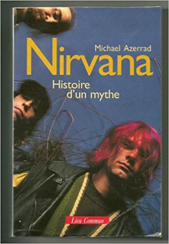 Télécharger en ligne Nirvana, [histoire d'un mythe] epub pdf