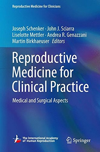 Reproductive Medicine for Clinical Practice: Medical and Surgical Aspects (Reproductive Medicine for Clinicians)