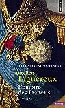 L'empire des Français, 1799-1815 par Aurelien