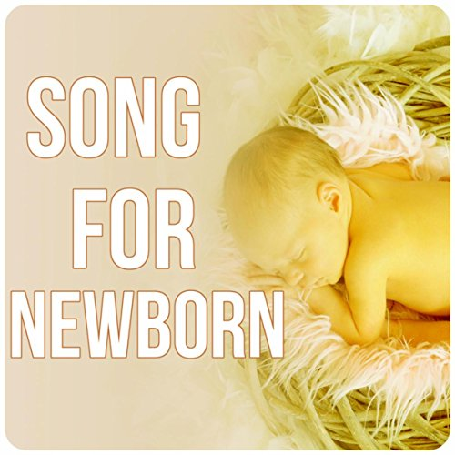 Song for Newborn - Music for Children, Sleep Time, New Age, Nursery Rhymes, Calmness