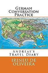 German Conversation Practice: German conversation Booklet  - Intermediate German - Coloquial german - German 101