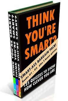 THINK YOU'RE SMART (BOX SET) Books #1-#3 (THINK YOU'RE SMART? Book 4) (English Edition) de [Clic-books Digital Media]