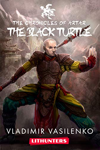 - The Black Turtle: A Heroic Fantasy Saga (The Chronicles of Artar  Book 2)