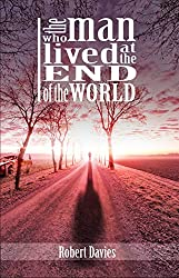The Man Who Lived at the End of the World