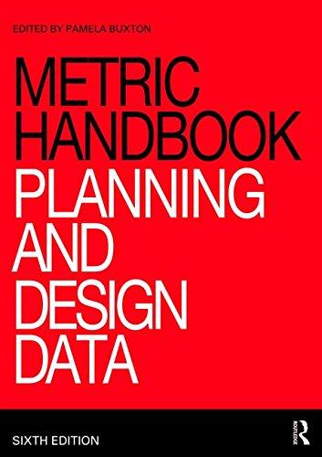 Metric Handbook  Planning And Design Data
