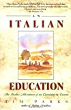 Italian Education, Tim Parks, 0380727609