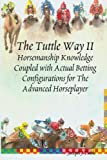 The Tuttle Way II, Joseph J. Tuttle, 1438249551
