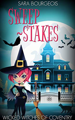 Sweep - Stakes (Wicked Witches of Coventry Book 6)