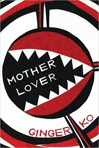 Motherlover, Ko, Ginger