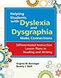 img - for Helping Students with Dyslexia and Dysgraphia Make Connections: Differentiated Instruction Lesson Plans in Reading and Writing book / textbook / text book