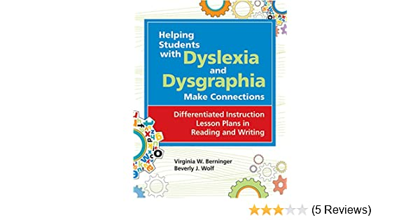 Helping Students With Dyslexia And Dysgraphia Make Connections