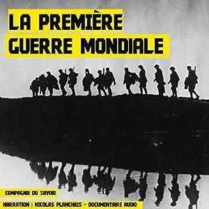 La Première Guerre mondiale | Livre audio