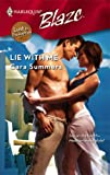 Lie with Me, Cara Summers, 0373794177
