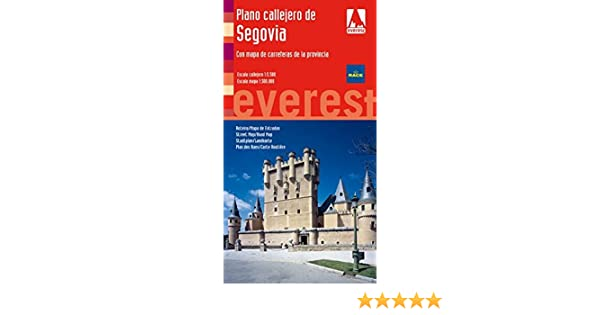 Plano callejero de Segovia. Con mapa de carreteras de la provincia: Escala Callejero: 1:5.500. Escala Mapa: 1:300.000. Planos callejeros/serie roja: ...