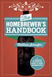 The Homebrewer's Handbook: An Illustrated