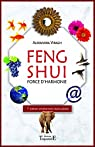 Feng Shui - Force d'harmonie par Virag