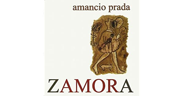 Amazon.com: Zamora: Amancio Prada: MP3 Downloads