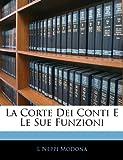 La Corte Dei Conti E le Sue Funzioni, L. Neppi Modona, 1141218712