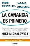 img - for La ganancia es primero: Transforma tu negocio en una m quina de hacer dinero y logra una rentabilidad inmediata / Profit First (Spanish Edition) book / textbook / text book