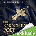 Der Knochenpoet (Rotrud von Saulheim 1) Hörbuch von Susanne Kraus Gesprochen von: Christiane Marx