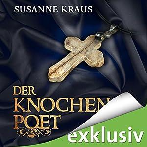 Der Knochenpoet (Rotrud von Saulheim 1) Hörbuch