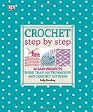 Crochet Step by Step, Sally Harding, 1465402071