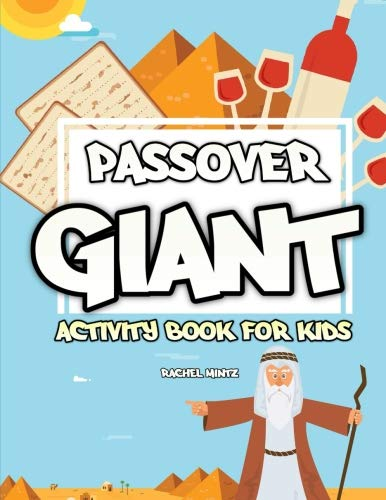Passover Giant Activity Book for Kids: Puzzles, Crosswords, Word Search, Mazes, Find the Difference, Coloring Pages (For Toddlers too) - Black & White