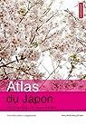 Atlas du Japon : Après Fukushima, une société fragilisée par Pelletier