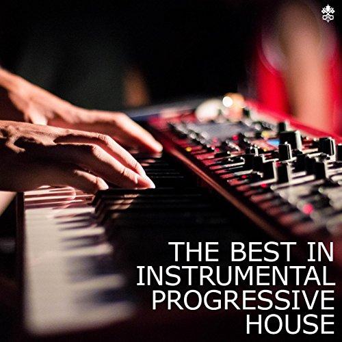 The Best in Instrumental Progressive House (Best In Progressive House)