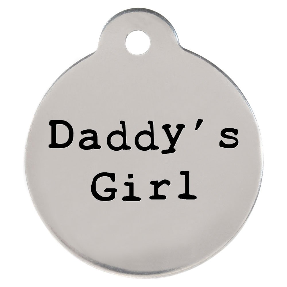 ''Daddy's Girl'' DogSpeak Pet ID Tag - Funny Personalized Laser Engraved Stainless Steel with Free S-Hook and Split Ring